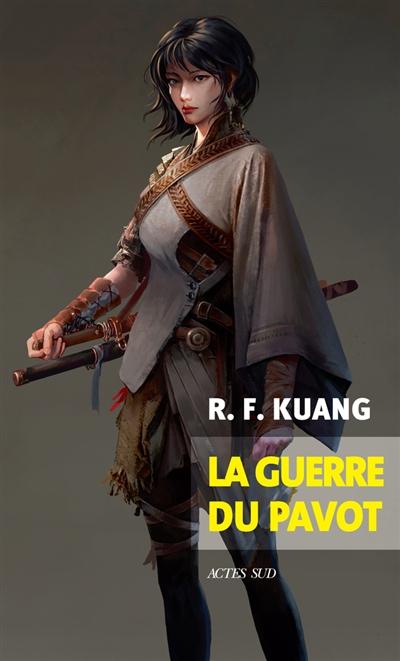 Couverture La guerre du pavot, tome 1