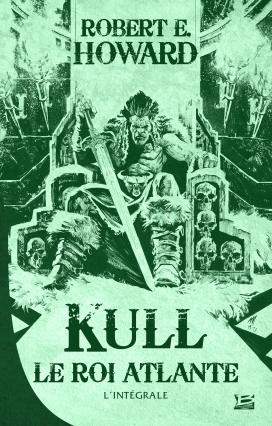 Couverture Kull le roi atlante, intégrale