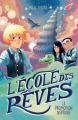 Couverture L'école des rêves, tome 1 : La promotion Neptune Editions Poulpe fictions 2020