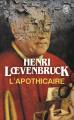 Couverture L'Apothicaire Editions J'ai Lu 2013