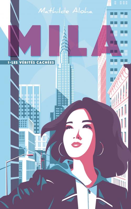 Couverture Mila, tome 1 : Les vérités cachées