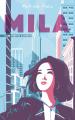 Couverture Mila, tome 1 : Les vérités cachées Editions Hachette (Bloom) 2020