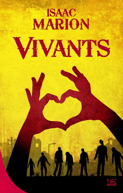 Couverture Vivants / Warm bodies, tome 1
