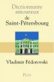 Couverture Dictionnaire amoureux de Saint-Pétersbourg Editions Plon (Dictionnaire amoureux) 2016