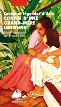 Couverture Contes et légendes d'Asie : Contes d'une grand-mère indienne