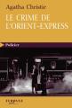 Couverture Le Crime de l'Orient-Express Editions Feryane (Policier) 2009