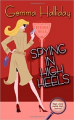 Couverture Maddie Springer / High Heels Mysteries, book 1: Spying in High Heels Editions Autoédité 2006