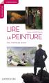 Couverture Lire la peinture, tome 1 : Dans l'intimité des oeuvres Editions Larousse (Comprendre & reconnaître) 2019