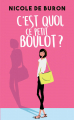 Couverture C'est quoi, ce petit boulot ? Editions France Loisirs 2018