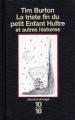 Couverture La triste fin du petit enfant huître et autres histoires Editions 10/18 (Domaine étranger) 1998