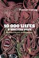 Couverture 10 000 litres d'horreur pure Editions Au diable Vauvert 2019