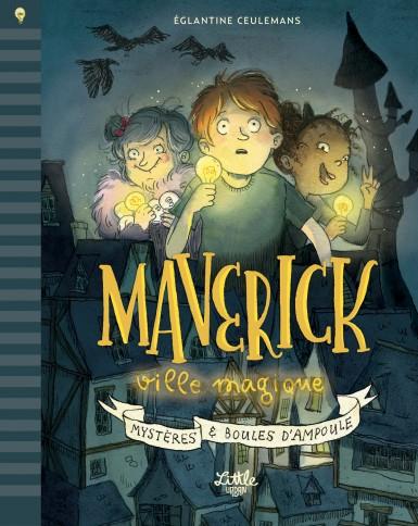 Couverture Maverick, ville magique : Mystères & boules d'ampoule