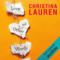 Couverture Love and Other Words Editions Audible studios 2019