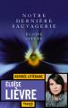 Couverture Notre dernière sauvagerie Editions Fayard 2020