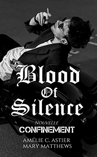 Couverture Blood of silence, tome 9.5 : Confinement