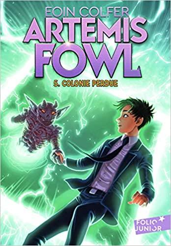 Couverture Artemis Fowl, tome 5 : Colonie Perdue