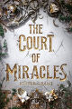 Couverture A Court of Miracles, book 1: The Court of Miracles Editions Knopf (Young Readers) 2020
