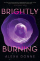 Couverture Brightly Burning Editions Houghton Mifflin Harcourt 2018