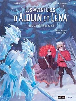 Couverture Les aventures d'Alduin et Léna (BD), tome 1 : Les guerriers de glace