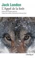Couverture L'Appel de la forêt / L'Appel sauvage Editions Folio  (Classique) 2019