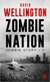 Couverture Zombie story, tome 2 : Zombie nation Editions Bragelonne (Terreur) 2020