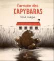 Couverture L'arrivée des capybaras Editions Didier Jeunesse 2020