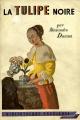 Couverture La tulipe noire Editions Gründ (Bibliothèque précieuse) 1954