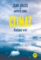Couverture Climat, parlons vrai Editions François Bourin 2020