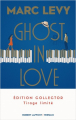 Couverture Ghost in Love Editions Robert Laffont (Versilio) 2019