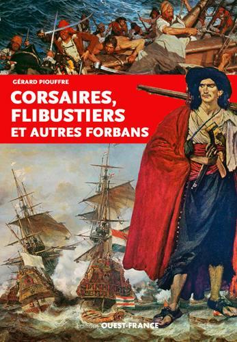 Couverture Corsaires, flibustiers et autres forbans