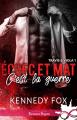 Couverture Échec et mat, tome 1 : C'est la guerre Editions Infinity (Romance passion) 2020