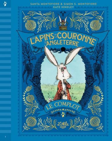 Couverture Les lapins de la couronne d'Angleterre, tome 1 : Le complot