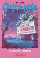 Couverture Une Journée à Horreurville / Le parc de l'horreur Editions Scholastic 2005