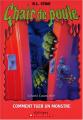 Couverture Comment se débarrasser d'un monstre / Comment tuer un monstre Editions Scholastic 2004