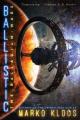 Couverture The Palladium Wars, book 2: Ballistic Editions 47North 2020