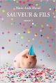 Couverture Sauveur & fils, tome 3 Editions L'École des loisirs (Médium + poche) 2020