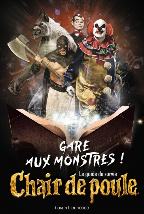 Couverture Chair de poule, gare aux monstres ! : Le guide de survie / Chair de poule, gare aux monstres ! : Guide de survie