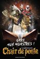 Couverture Chair de poule, gare aux monstres ! : Le guide de survie / Chair de poule, gare aux monstres ! : Guide de survie Editions Bayard (Jeunesse) 2016