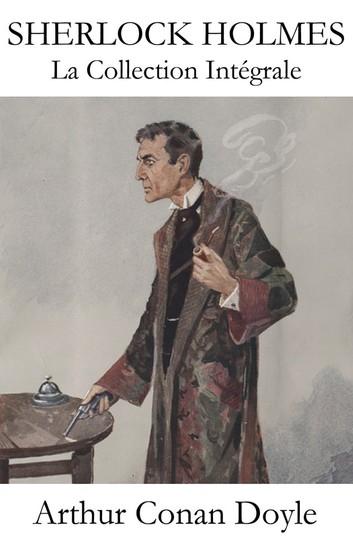 Couverture La Collection Intégrale de Sherlock Holmes