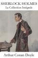 Couverture La Collection Intégrale de Sherlock Holmes Editions e-artnow 2013