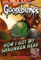 Couverture Chez les réducteurs de têtes / Comment ma tête a rétréci Editions Scholastic 2009