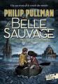 Couverture La trilogie de la poussière, tome 1 : La Belle sauvage Editions Folio  (Junior) 2020