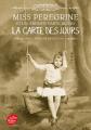 Couverture Miss Peregrine et les enfants particuliers, tome 4 : La carte des jours Editions Le Livre de Poche (Jeunesse) 2020