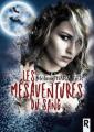 Couverture Les mésaventures du sang Editions Rebelle 2019