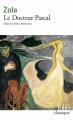 Couverture Le Docteur Pascal Editions Folio  (Classique) 1993