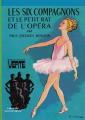 Couverture Les Six Compagnons et le petit rat de l'Opéra Editions Hachette (Bibliothèque Verte) 1965