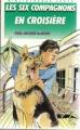 Couverture Les Six Compagnons en croisière Editions Hachette (Bibliothèque Verte) 1990