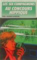 Couverture Les Six Compagnons au concours hippique Editions Hachette (Bibliothèque Verte) 1988