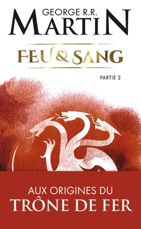 Couverture Feu et Sang, tome 1, partie 2
