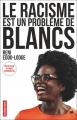 Couverture Le Racisme est un problème de Blancs Editions Autrement 2018